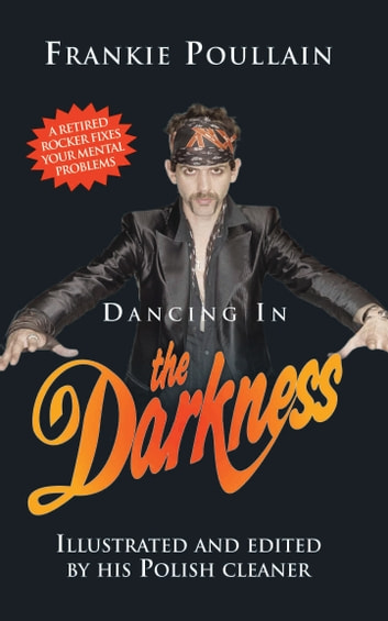 Dancing in the Darkness ebook by Frankie Poullain