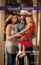 Colton Family Rescue ebook by