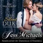 Silent Duke, The audiobook by Jess Michaels