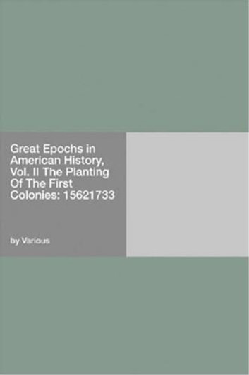 Great Epochs In American History, Vol. II eBook by Various