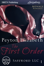 The First Order ebook by Peyton Elizabeth