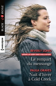 Le rempart du mensonge - Nuit d'hiver à Cold Creek ebook by Beverly Long, Paula Graves