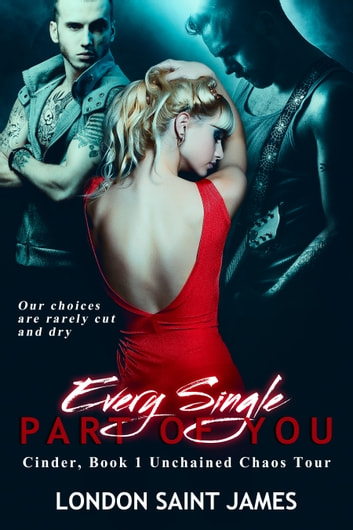 Every Single Part of You - Unchained Chaos Tour ebook by London Saint James