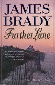 Further Lane - A Novel ebook by James Brady