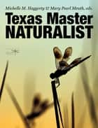 Texas Master Naturalist Statewide Curriculum ebook by Michelle M. Haggerty, Mary Pearl Meuth