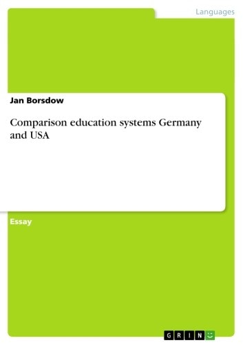 Comparison education systems Germany and USA ebook by Jan Borsdow