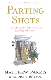 Parting Shots ebook by Matthew Parris