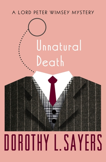 Unnatural Death ebook by Dorothy L. Sayers