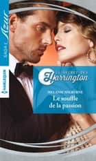 Le souffle de la passion ebook by Melanie Milburne