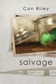 Salvage ebook by Con Riley,Anne Cain