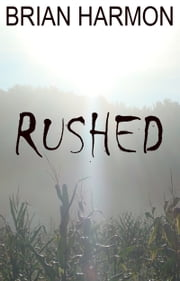 Rushed ebook by Brian Harmon
