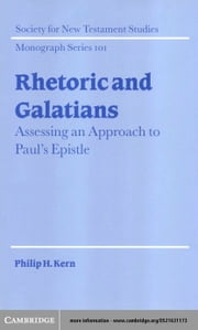 Rhetoric and Galatians ebook by Kern, Philip H.