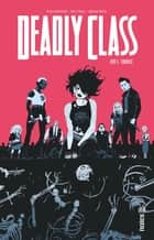 DEADLY CLASS - Tome 5 - DEADLY CLASS Tome 5 ebook by Rick REMENDER, Wes Craig