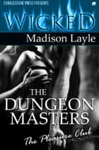 The Dungeon Masters ebook by Madison Layle