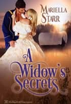 A Widow's Secrets ebook by Mariella Starr