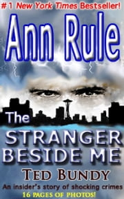 The Stranger Beside Me ebook by Ann Rule