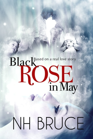 Black Rose in May ebook by NH Bruce