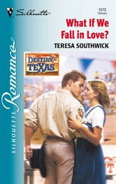 What If We Fall in Love? ebook by Teresa Southwick