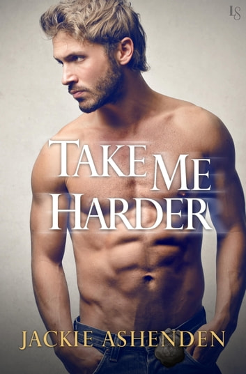 Take Me Harder ebook by Jackie Ashenden