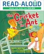 The Cricket and the Ant - A Shabbat Story ebook by Naomi Ben-Gur, Book Buddy Digital Media