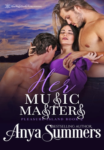 Her Music Masters ebook by Anya Summers
