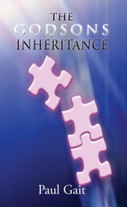 The Godsons Inheritance ebook by Paul Gait