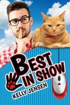 Best in Show ebook by Kelly Jensen