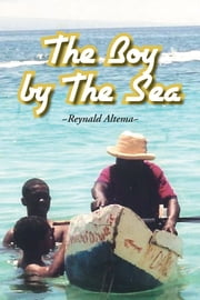 THE BOY BY THE SEA ebook by Reynald Altema