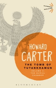 The Tomb of Tutankhamun: Volume 2 - The Burial Chamber ebook by Howard Carter