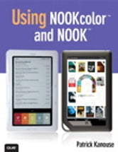 Using NOOKcolor and NOOK ebook by Patrick Kanouse