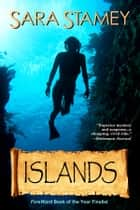 Islands ebook by Sara Stamey