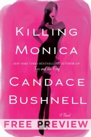 Killing Monica - Free Preview (First Three Chapters) ebook by Candace Bushnell