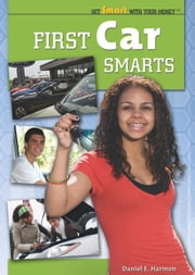 First Car Smarts ebook by Harmon, Daniel E.