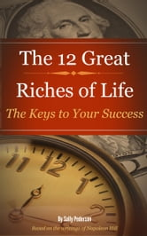 12 Great Riches of Life ebook by Sally Pederson