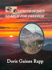 Length of Days - Search for Freedom ebook by Doris Gaines Rapp