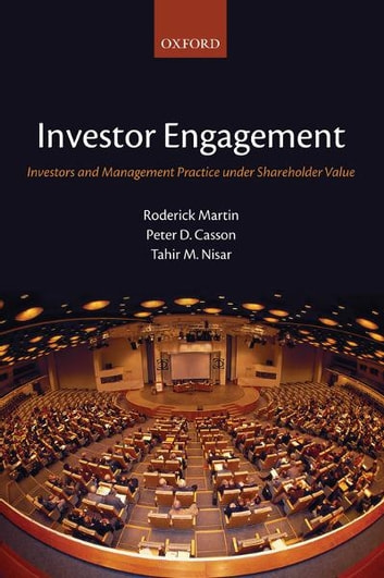 Investor Engagement - Investors and Management Practice under Shareholder Value ebook by Roderick Martin,Peter D. Casson,Tahir M. Nisar