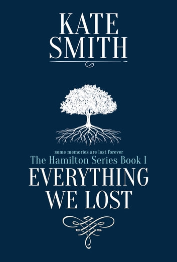 Everything We Lost ebook by Kate Smith