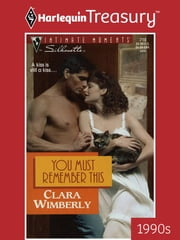 You Must Remember This ebook by Clara Wimberly