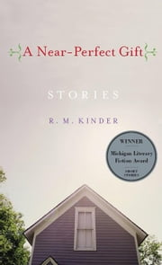 A Near-Perfect Gift ebook by Kinder, Rose Marie