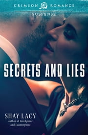 Secrets and Lies ebook by Shay Lacy