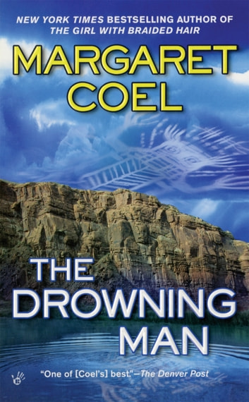 The Drowning Man ebook by Margaret Coel