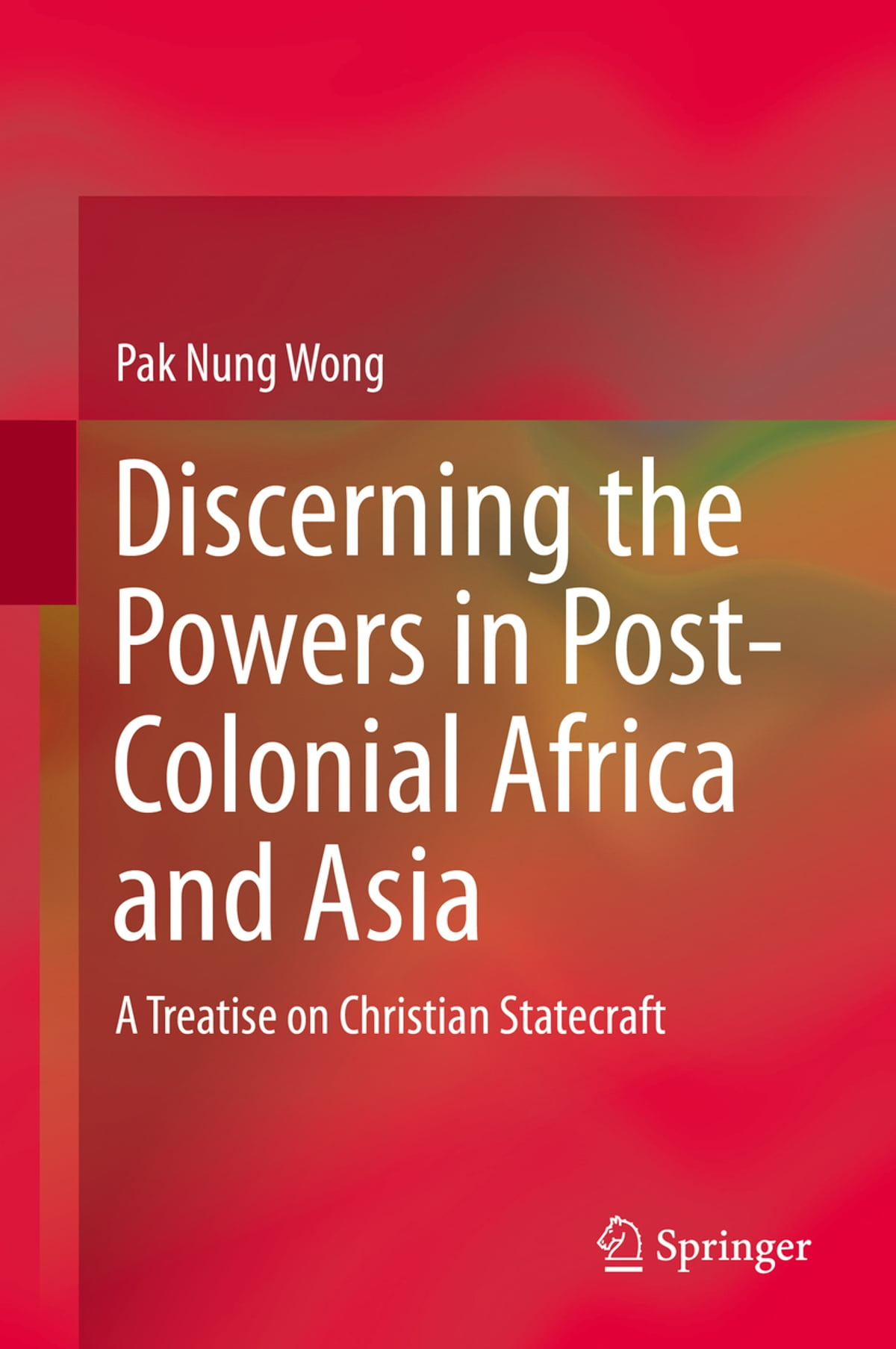Discerning the powers in post colonial africa and asia ebook by discerning the powers in post colonial africa and asia ebook by pak nung wong 9789812875112 rakuten kobo fandeluxe Epub