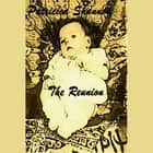 The Reunion (Daniel McPherson Book 3) audiobook by Patricia Shannon