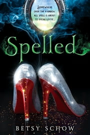 Spelled ebook by Betsy Schow