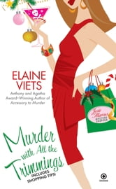 Murder With All the Trimmings - Josie Marcus, Mystery Shopper ebook by Elaine Viets