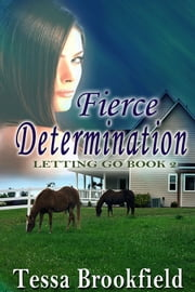 Fierce Determination ebook by Tessa Brookfield