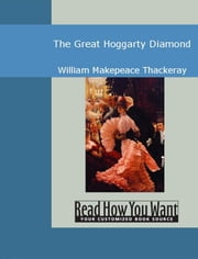 The Great Hoggarty Diamond ebook by Thackeray,William Makepeace