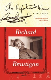 An Unfortunate Woman ebook by Richard Brautigan