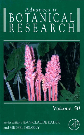 Advances in Botanical Research ebook by Jean-Claude Kader,Michel Delseny