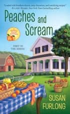 Peaches and Scream 電子書籍 Susan Furlong